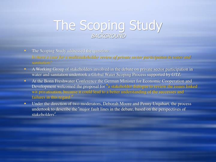The Scoping Study