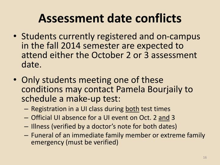 Assessment date conflicts