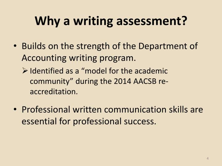 Why a writing assessment?