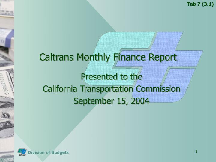 Caltrans monthly finance report