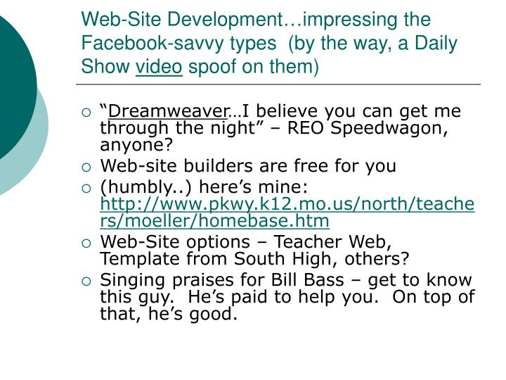 Web-Site Development…impressing the Facebook-savvy types  (by the way, a Daily Show