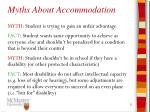 myths about accommodation