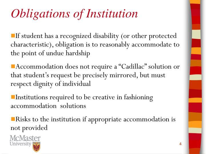 Obligations of Institution