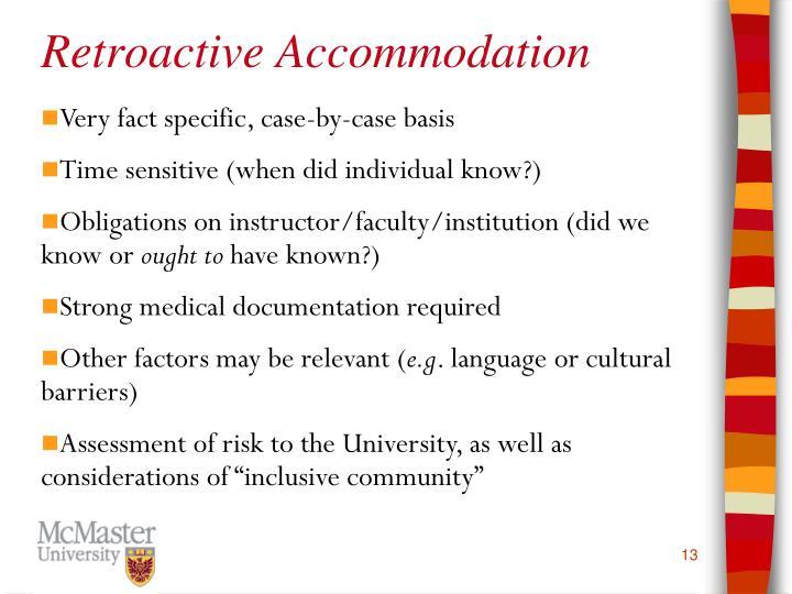 Retroactive Accommodation