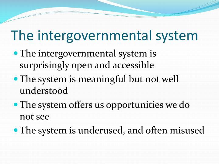 The intergovernmental system