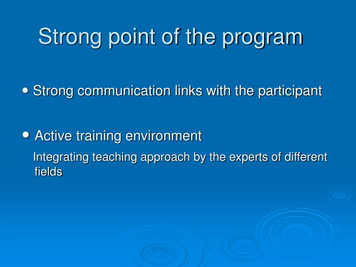 Strong point of the program