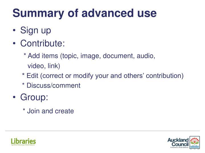 Summary of advanced use