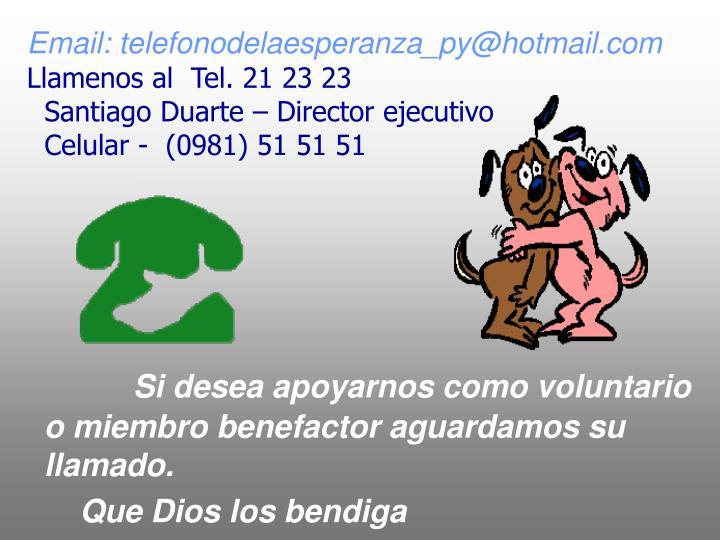 Email: telefonodelaesperanza_py@hotmail.com