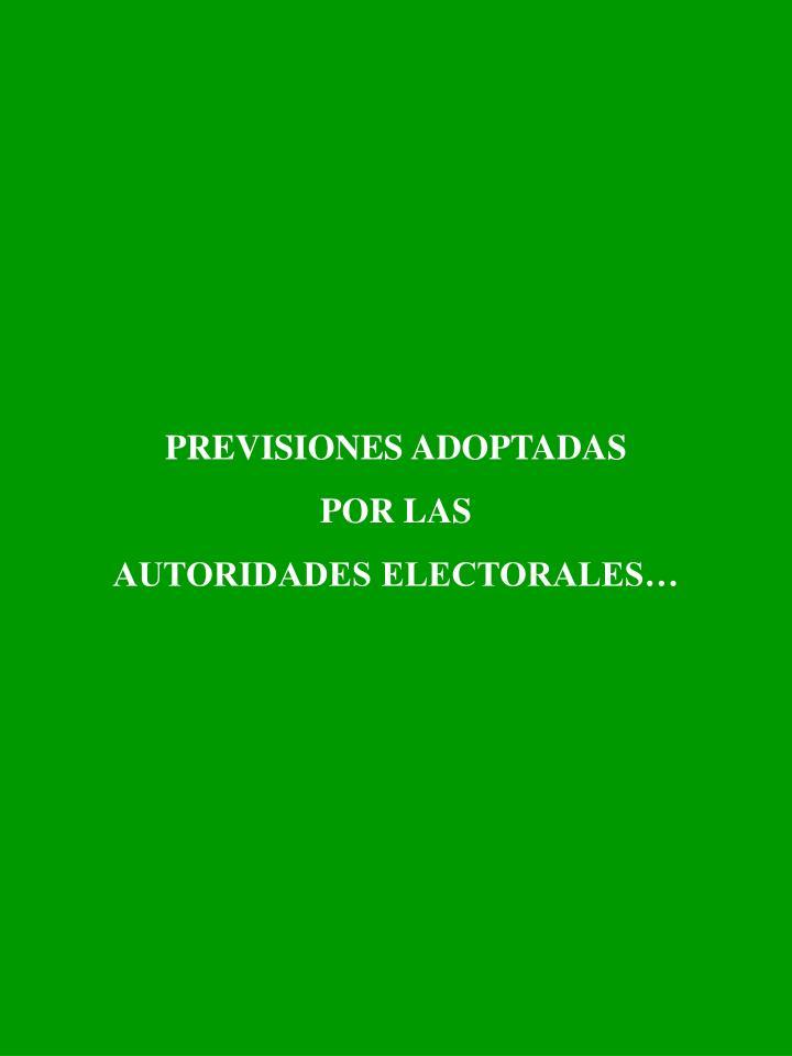 PREVISIONES ADOPTADAS