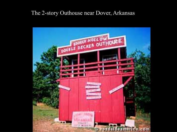 The 2-story Outhouse near Dover, Arkansas