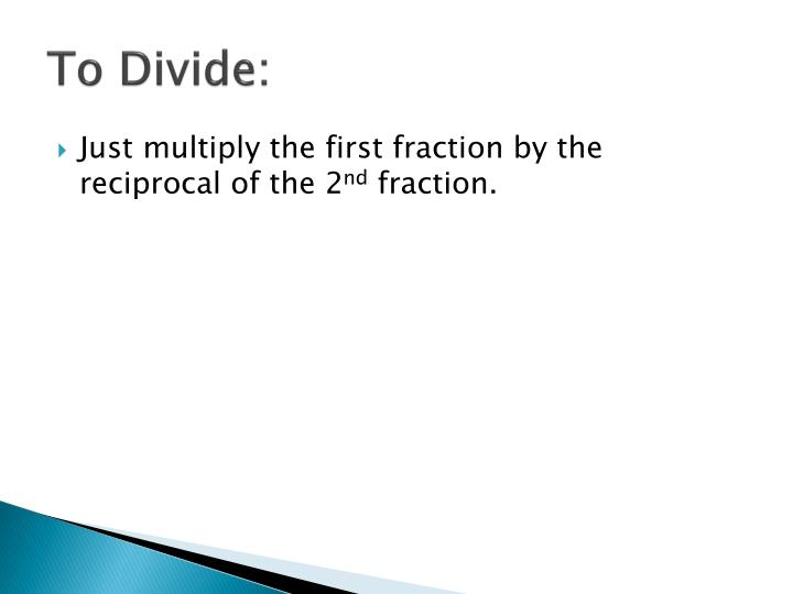 To Divide: