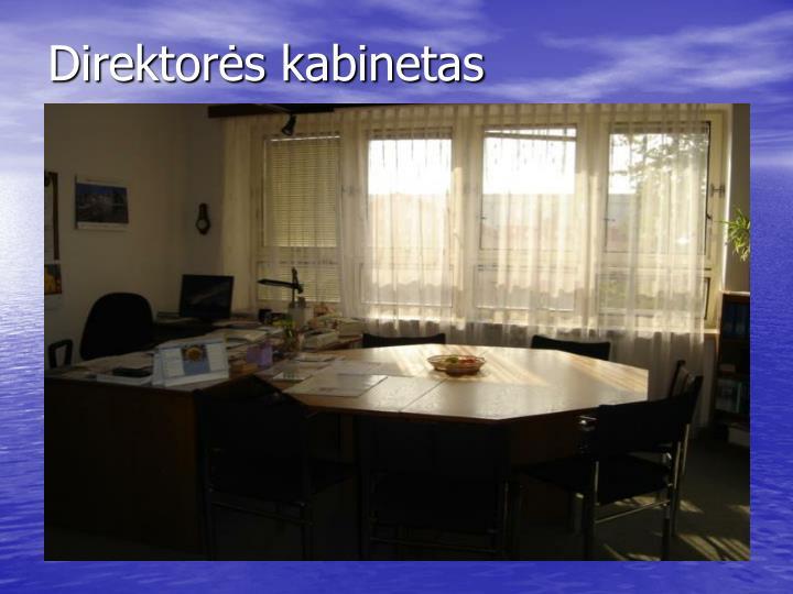 Direktorės kabinetas