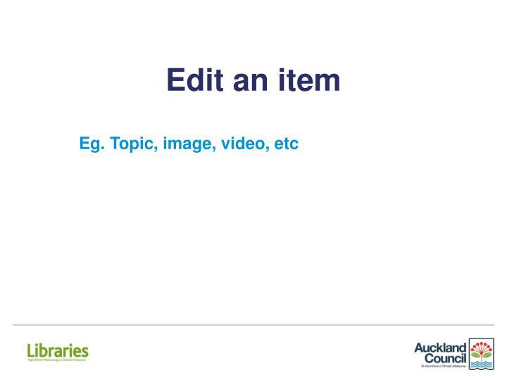 Edit an item