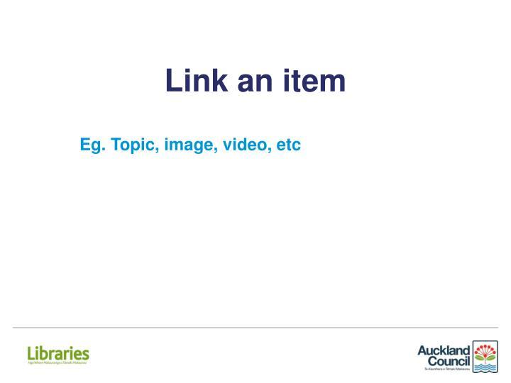 Link an item