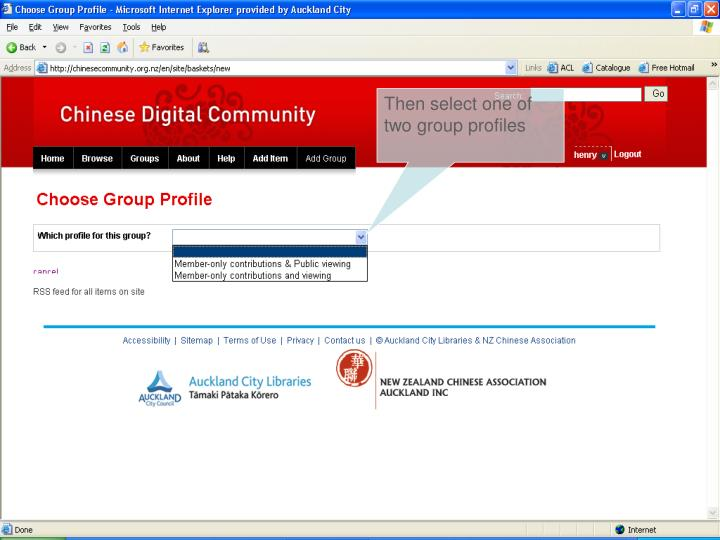 Then select one of two group profiles