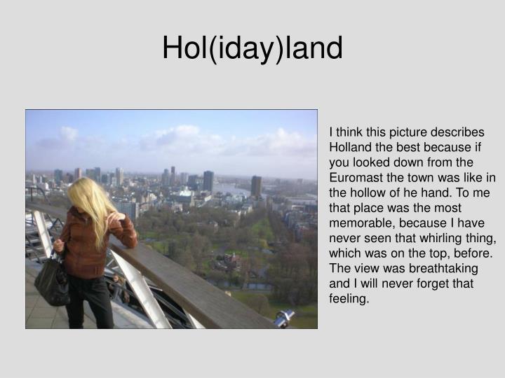 Hol(iday)land