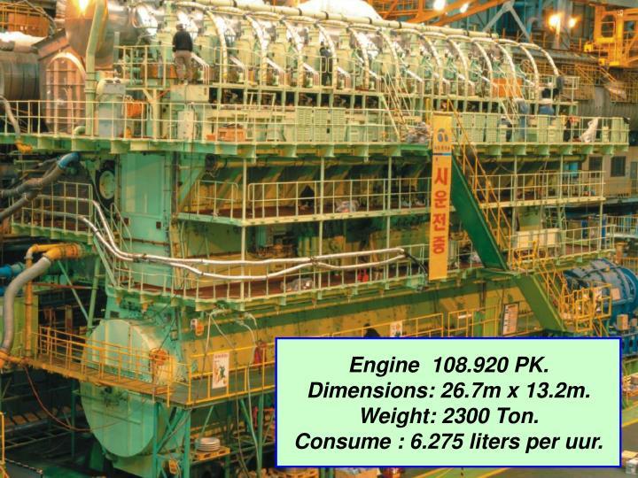 Engine  108.920 PK.