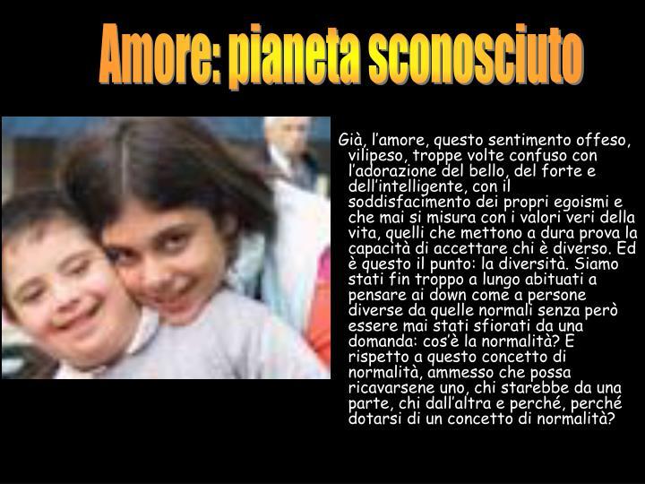 Amore: pianeta sconosciuto