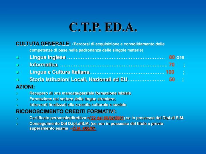 C.T.P. ED.A.