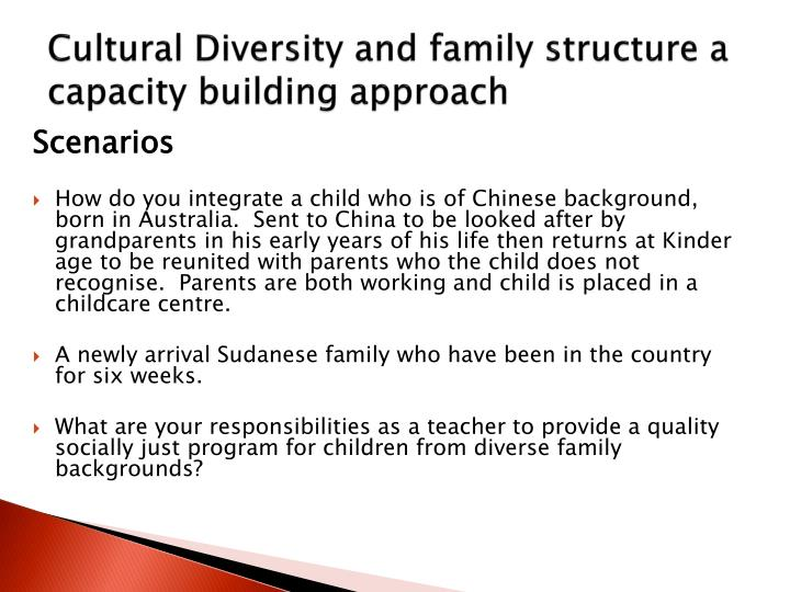 Cultural Diversity and family structure a capacity building approach
