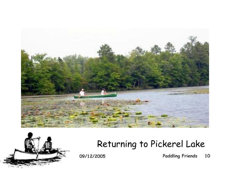 Returning to Pickerel Lake