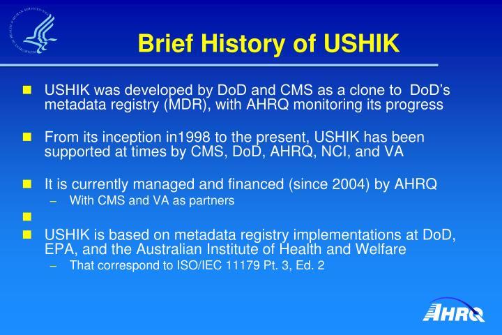 Brief History of USHIK