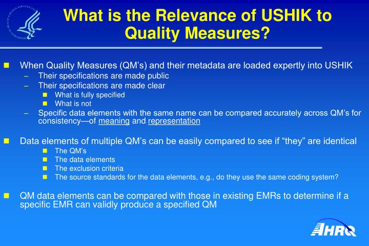 What is the Relevance of USHIK to Quality Measures?