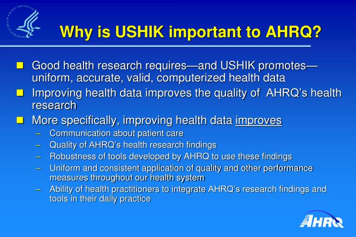 Why is USHIK important to AHRQ?