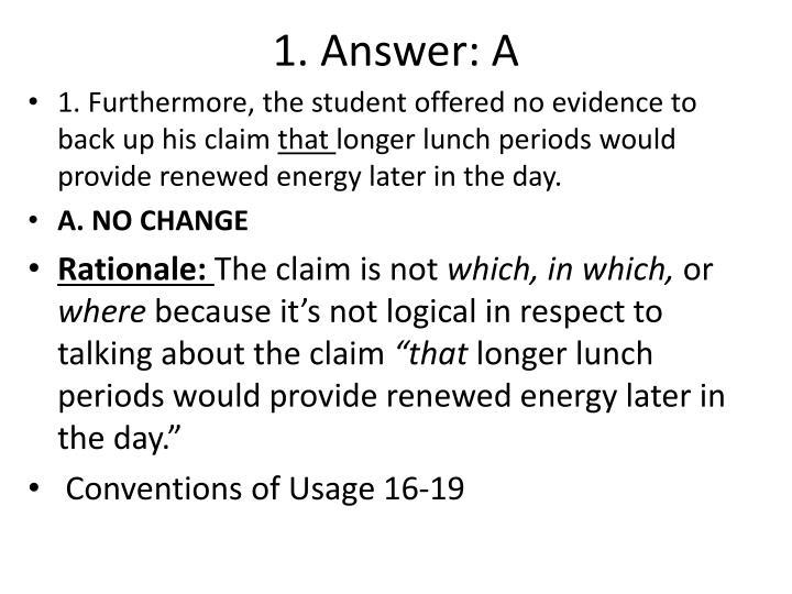 1. Answer: A