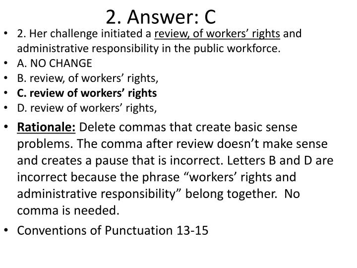 2. Answer: C