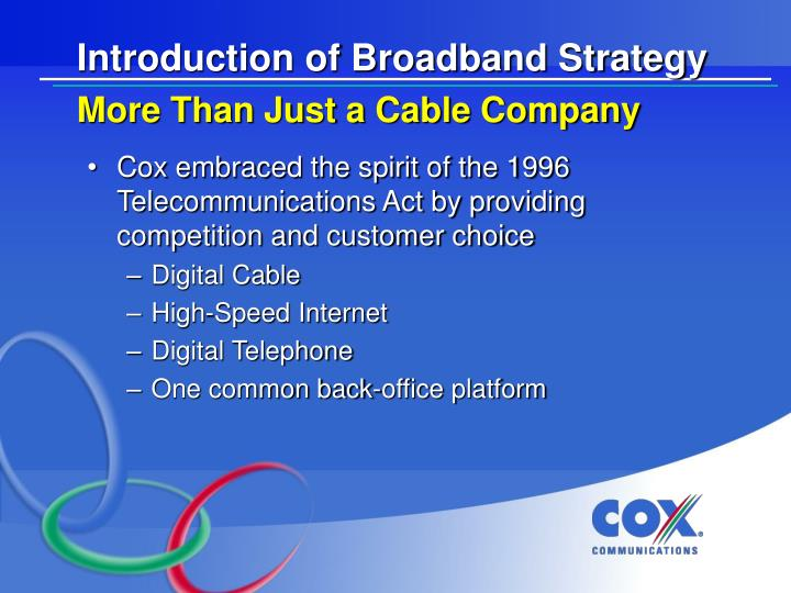 Introduction of Broadband Strategy