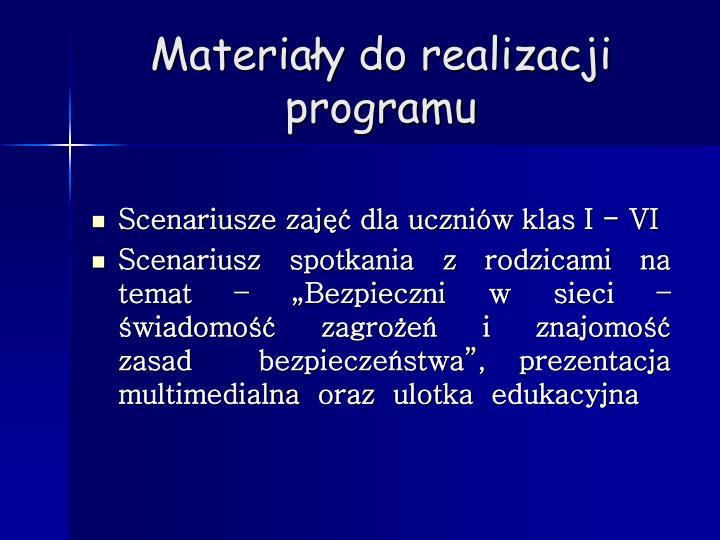 Materiały do realizacji programu