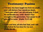 testimony psalms2