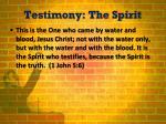 testimony the spirit