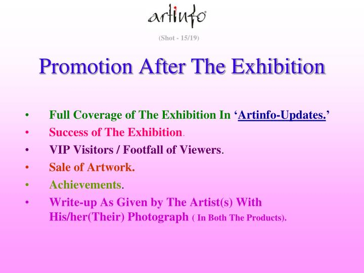 Promotion After The Exhibition