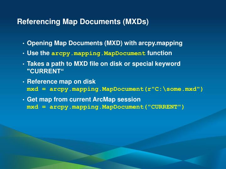 Referencing Map Documents (MXDs)