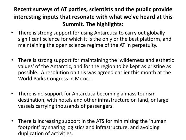 Recent surveys of AT parties, scientists and the public provide interesting inputs that resonate with what we've heard at this Summit. The highlights: