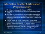 alternative teacher certification programs study
