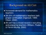 background on alt cert