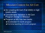 missouri context for alt cert