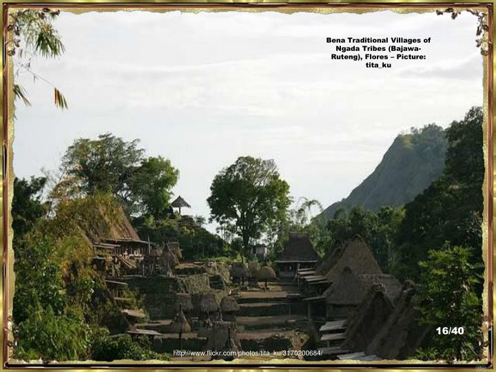 Bena Traditional Villages of  Ngada Tribes (Bajawa-Ruteng), Flores – Picture:  tita_ku