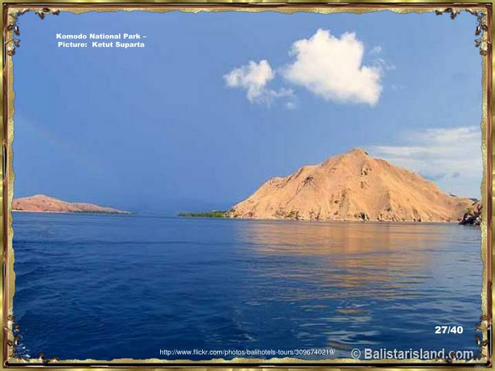 Komodo National Park – Picture:  Ketut Suparta