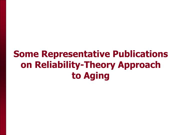 Some Representative Publications on Reliability-Theory Approach