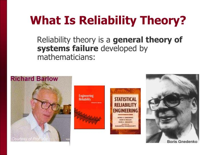 What Is Reliability Theory?