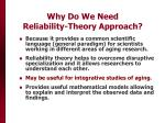 why do we need reliability theory approach