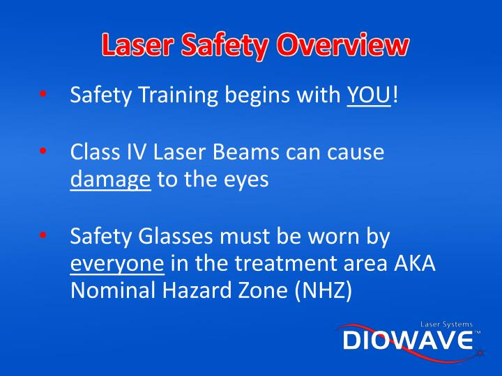 Laser Safety Overview