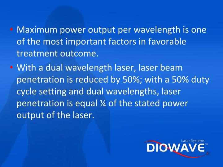 Maximum power output per wavelength is one of the most important factors in favorable treatment outcome