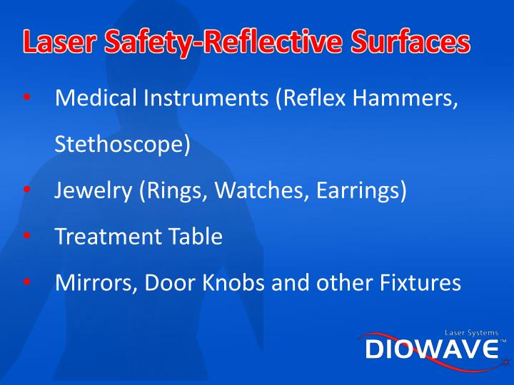 Laser Safety-Reflective Surfaces