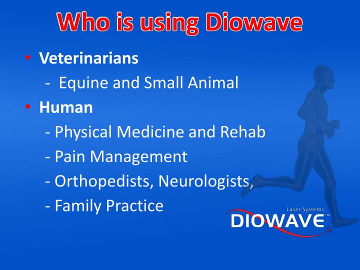 Who is using Diowave