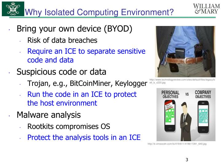 Why Isolated Computing Environment?